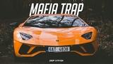 Mafia Trap Music Mix Gangster Trap &amp Bass Mix 2018