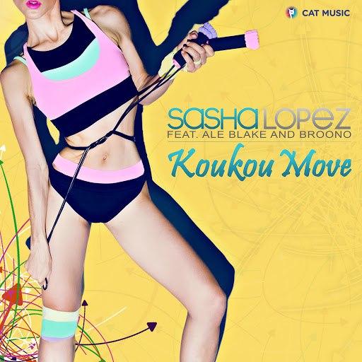 Sasha Lopez альбом Koukou Move (feat. Ale Blake, Broono)