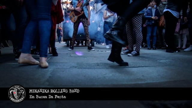MEKANIKA ROLLING BAND - En Busca Da Festa