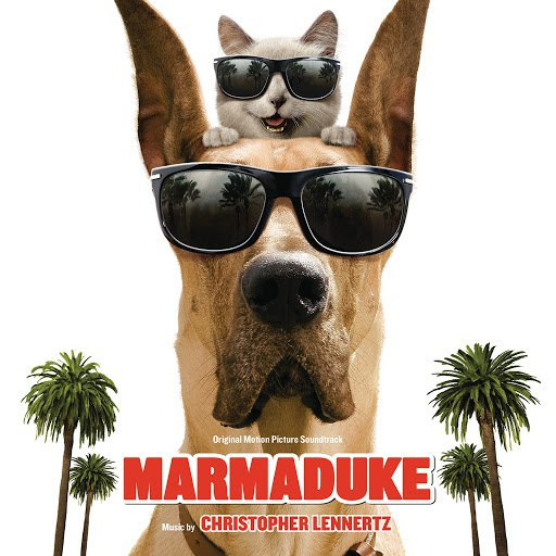 Christopher Lennertz альбом Marmaduke (Original Motion Picture Soundtrack)