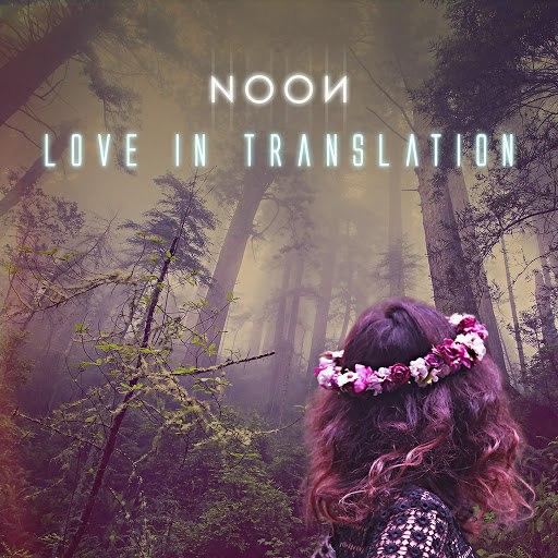 Noon альбом Love in Translation