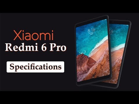 Xiaomi Redmi 6 Pro Launched In China | Full Specifications, Features And Price | India Launch Date?