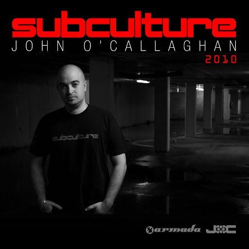 John O'Callaghan альбом Subculture 2010