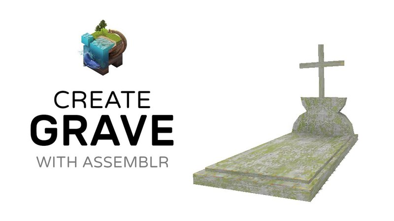 How to Create Grave With Assemblr