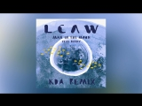 LCAW - Man In The Moon feat. Dagny (2017 KDA Remix)