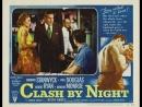 Clash by Night (1952)  Barbara Stanwyck, Paul Douglas, Robert Ryan, Marilyn Monroe