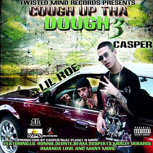 Casper альбом Cough Up Tha Dough 3