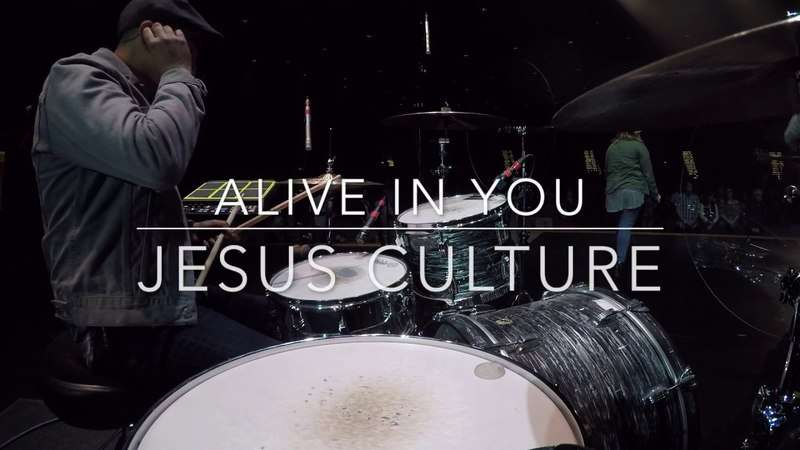 Alive In You by Jesus Culture - Live Drum Cam 2017 (HD)