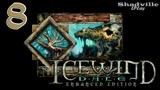 Icewind Dale Прохождение #8 Король людей-ящеров