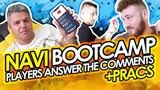 NAVI bootcamp: Players answer the comments +Pracs