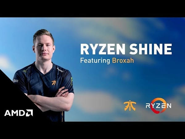 AMD Presents Fnatic League of Legends Caps' Ryzen™ Shine featuring Broxah