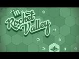 Rocket Valley Tycoon Trailer