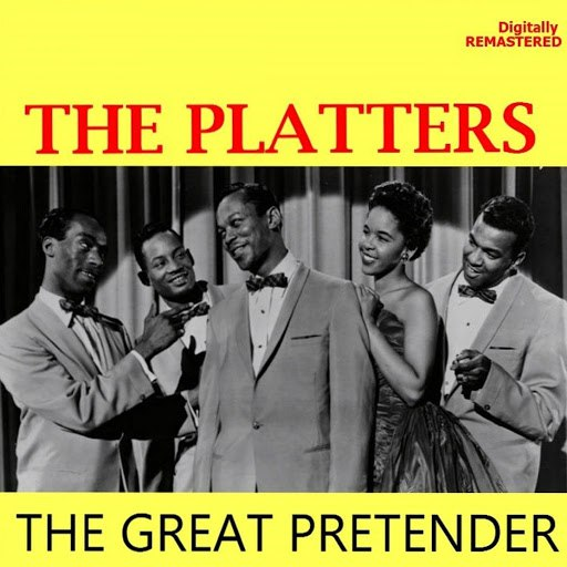 The Platters альбом The Great Pretender (Remastered)