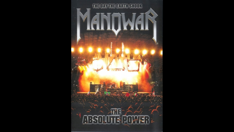 Manowar - The Day the Earth Shook / The Absolute Power (Live) 2005