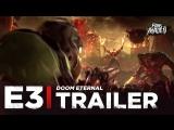 ENG | Трейлер: «DOOM Eternal» | E3 2018