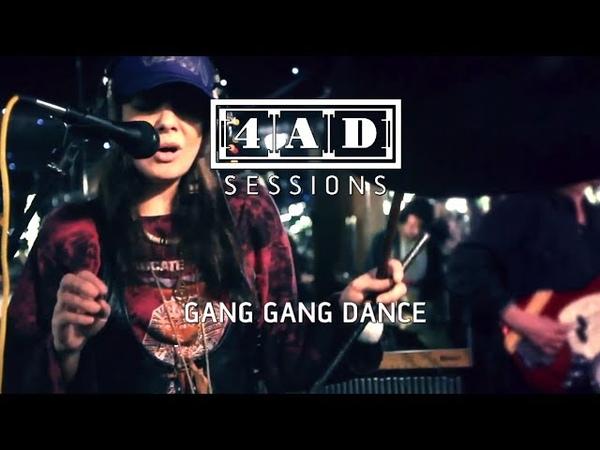 Gang Gang Dance - LIVE 4AD Session 2011