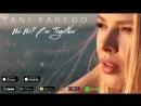 Tani Faredo - We Will Be Together