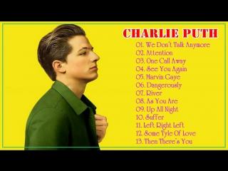 Top 13 Bản Hit Của Charlie Puth - Best Of Songs Charlie Puth
