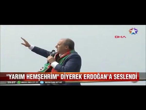 Muharrem İnce Yalovadan Yarım hemşehrim diyerek Erdoğana seslendi