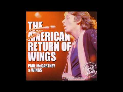 Wings The American Return of Wings (Live in Fort Worth, Texas May 3rd, 1976)