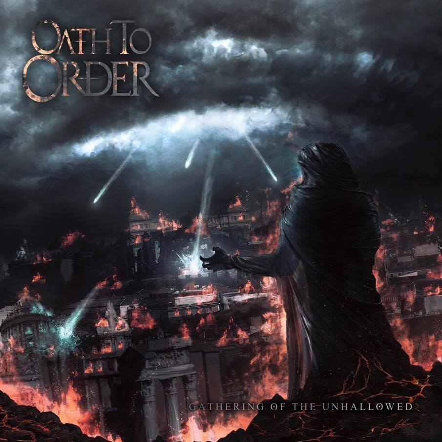 Oath to Order - Gathering of the Unhallowed [EP] (2017)
