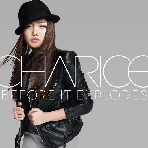 Charice альбом Before It Explodes