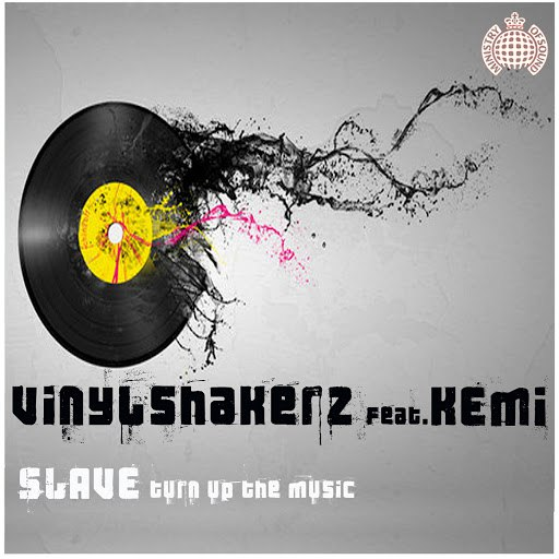Vinylshakerz альбом Slave (Turn Up The Music)