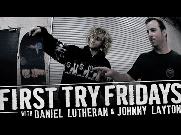 Daniel Lutheran - First Try Friday