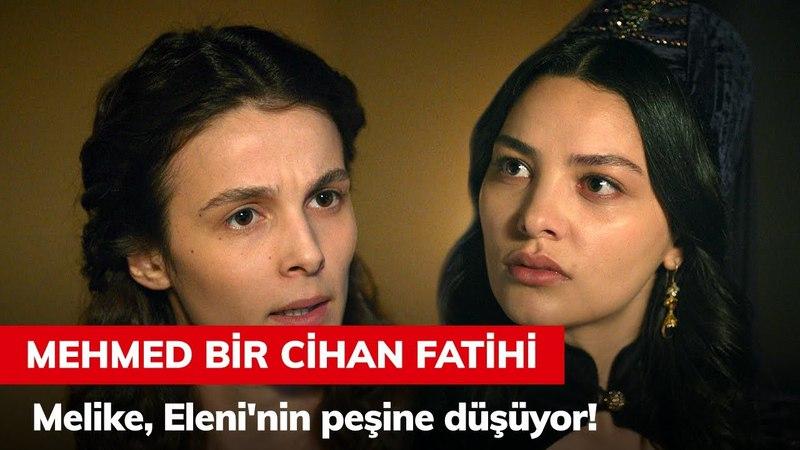 Melike, Eleninin peşine düşüyor! - Mehmed Bir Cihan Fatihi 3. Bölüm