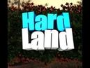 Hard Land Rust Legasi 13