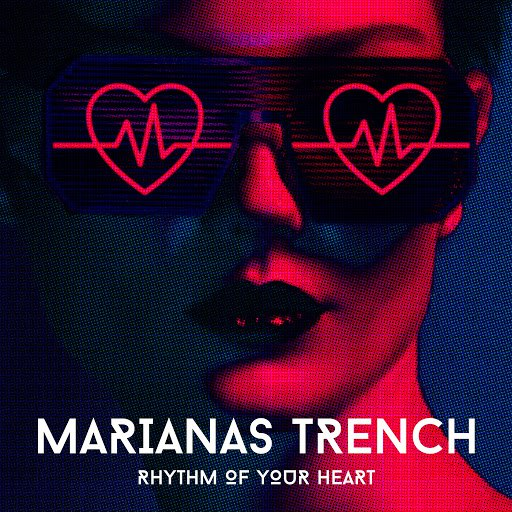 Marianas Trench альбом Rhythm of Your Heart