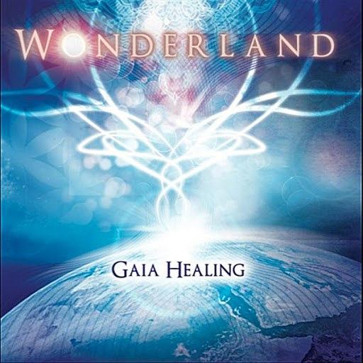 Wonderland альбом Gaia Healing