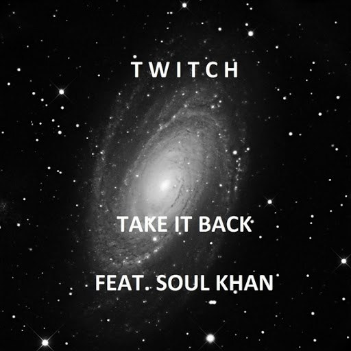 Twitch альбом Take It Back (feat. Soul Kahn)