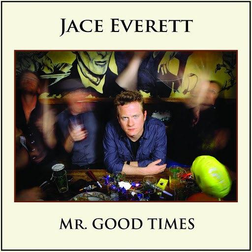 Jace Everett альбом Mr. Good Times