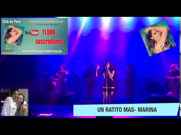 Marina - Un Ratito Mas Por incondicionaldemarina Carmen Charro