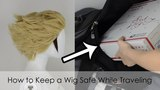How to Keep a Wig Safe While Traveling | No Wig Head or Wig Box!