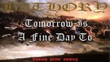 Bathory - A Fine Day To Die (Lyric Video)