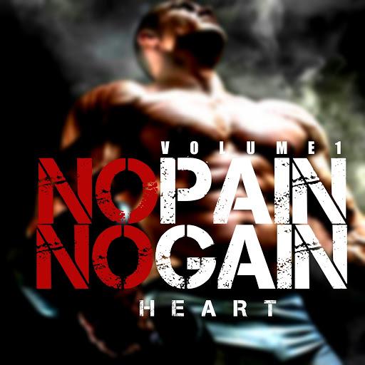Heart альбом No Pain No Gain, Vol. 1