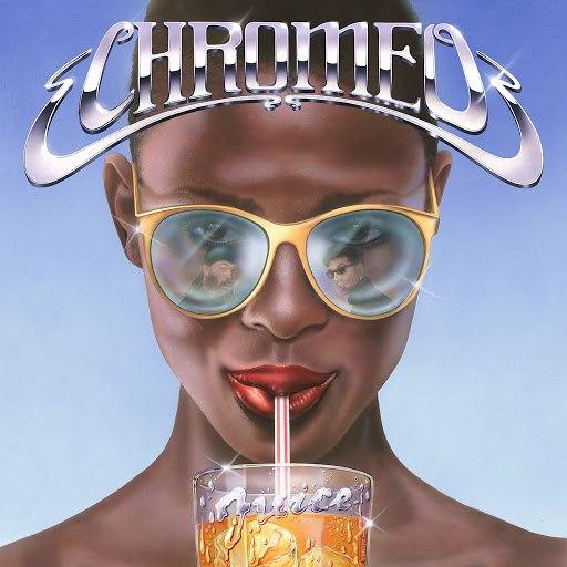 Chromeo альбом Juice