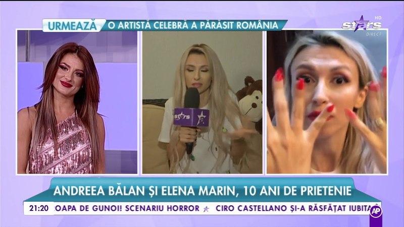 Andreea Bălan și Elena Marin, zece ani de prietenie