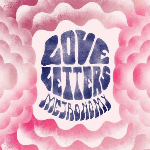 Metronomy альбом Love Letters