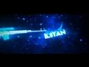 Интро для ютуба Ilstan