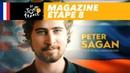 Mag du jour : Peter Sagan, Monsieur Cool - Étape 8 - Tour de France 2018