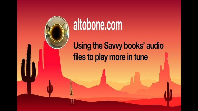Using the Savvy books' audio files to play more in tune