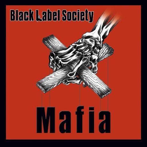 Black Label Society альбом Mafia