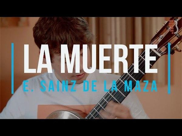 E. Sainz de la Maza: La Muerte (Uros Baric, classical guitar)