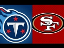 Week 15 / 17.12.2017 / Tennessee Titans @ San Francisco 49ers