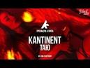 KANTINENT Таю 2018