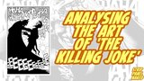 Analysing the art of 'The Killing Joke' Strip Panel Naked