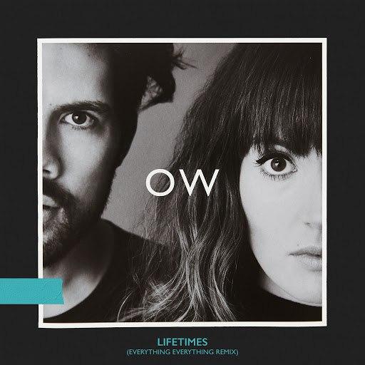 Oh Wonder альбом Lifetimes (Everything Everything Remix)